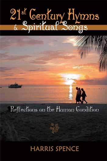 21st Century Hymns and Spiritual Songs: Reflections on the human condition