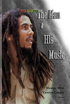 Bob Marley: The man and his music
