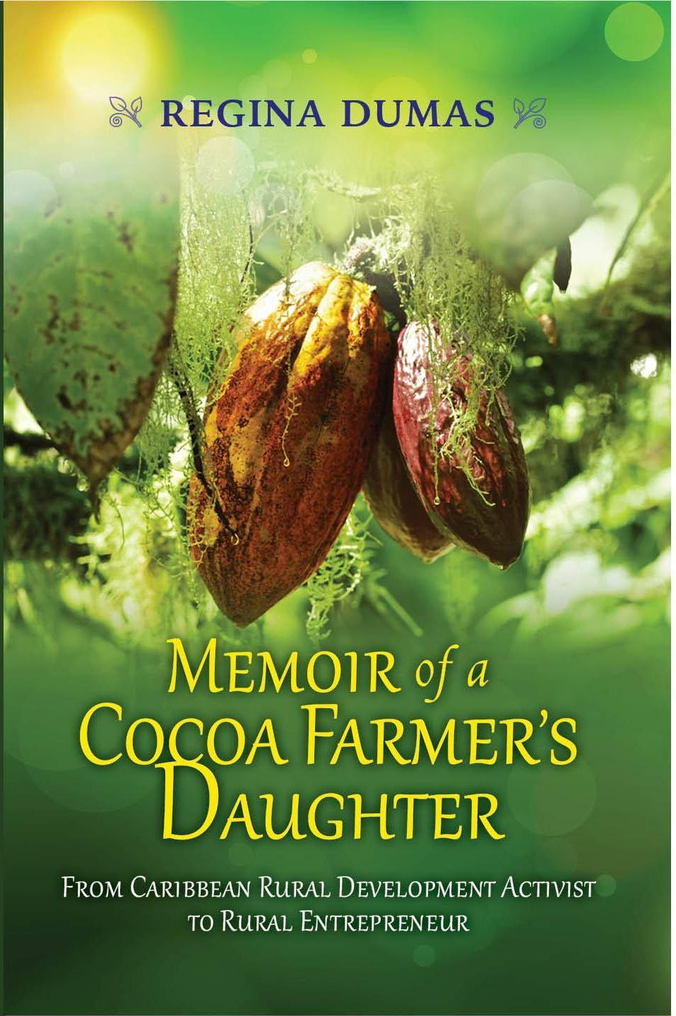 Memoir of a Cocoa Farmer's Daughter