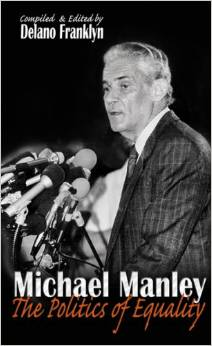 Michael Manley: The politics of equality