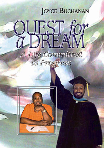 Quest for a Dream: A life committed to progress