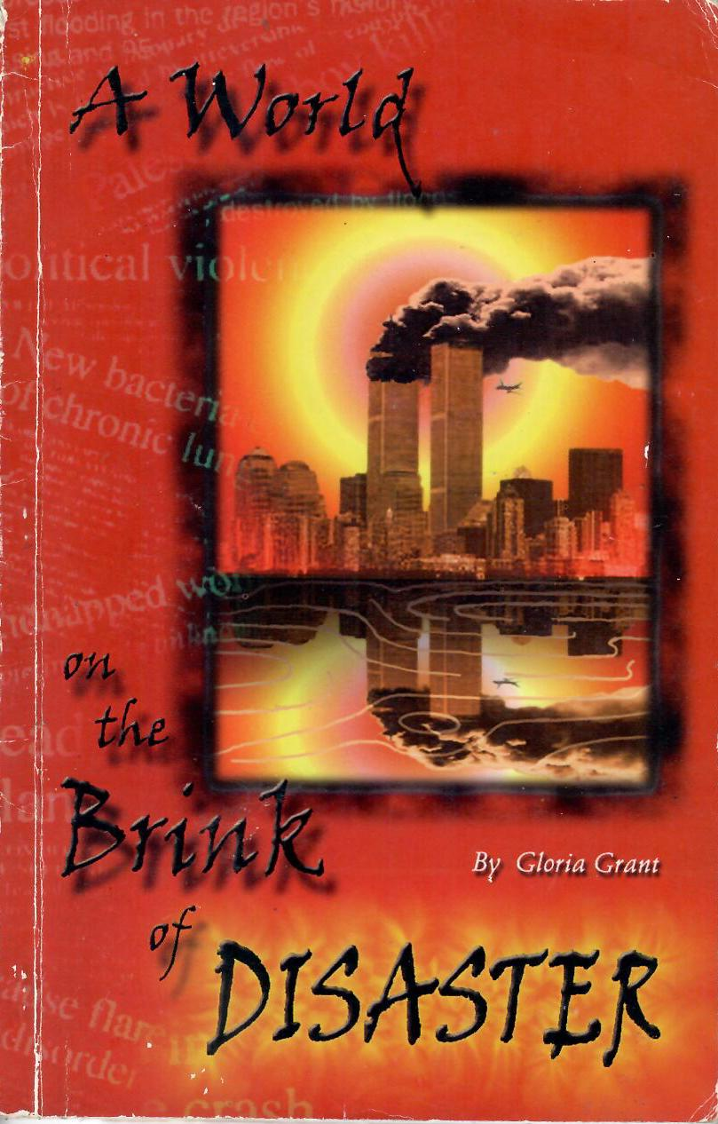 A World on the Brink of Disaster - by Gloria Grant (2002)
