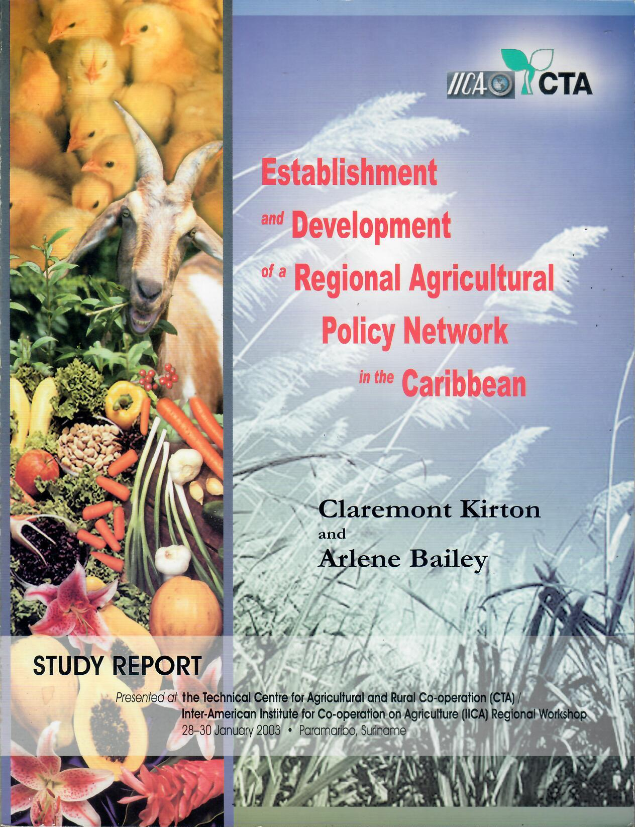 Establishment and Development of a RAPN in the Caribbean